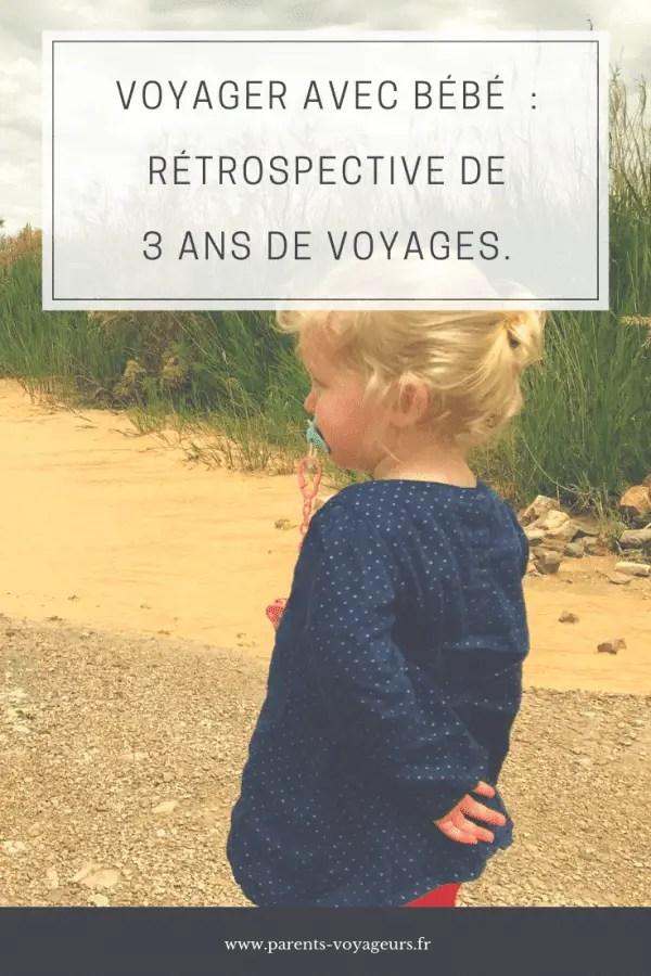 voyager avec bébé 3 ans de voyage