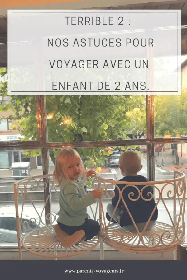 Terrible two : nos astuces pour voyager avec un enfant de 2 ans.