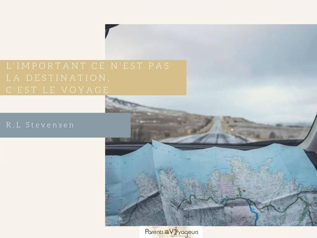 préparer vos voyages en famille citation de voyage Ressources pour préparer vos voyages en famille