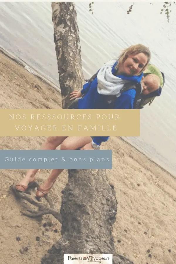 Ressources pour préparer vos voyages en famille
