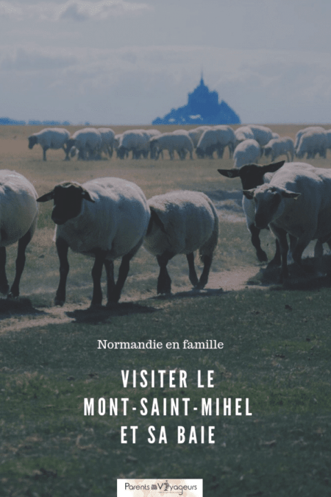 Visiter le Mont Saint-Michel et sa baie avec des enfants: infos & conseils