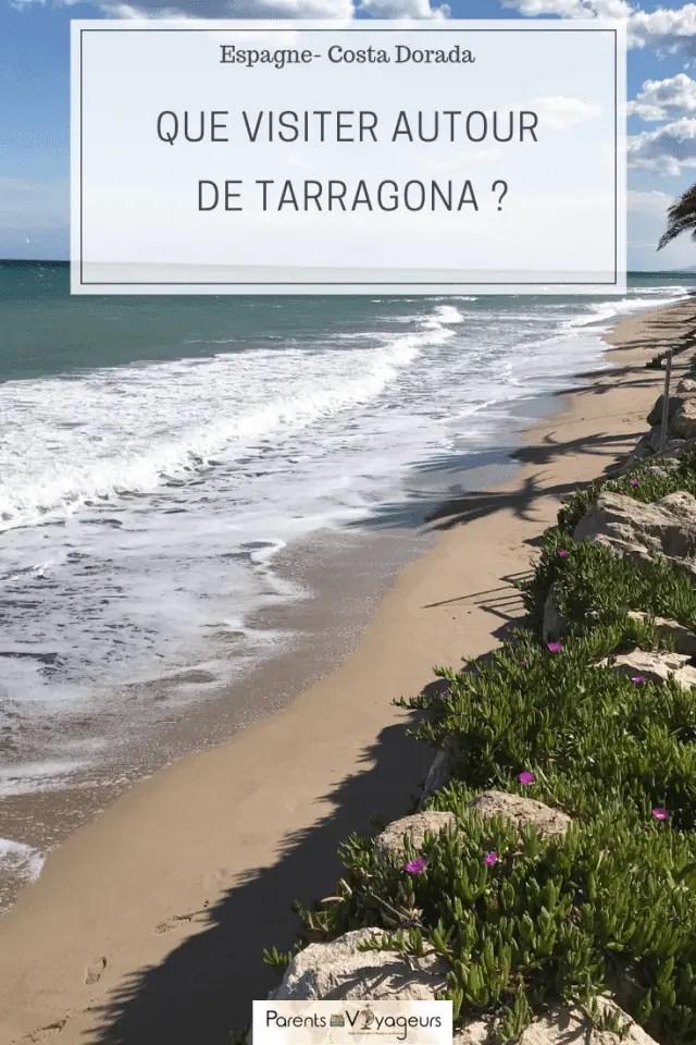QUE VISITER AUTOUR DE TARRAGONA ?