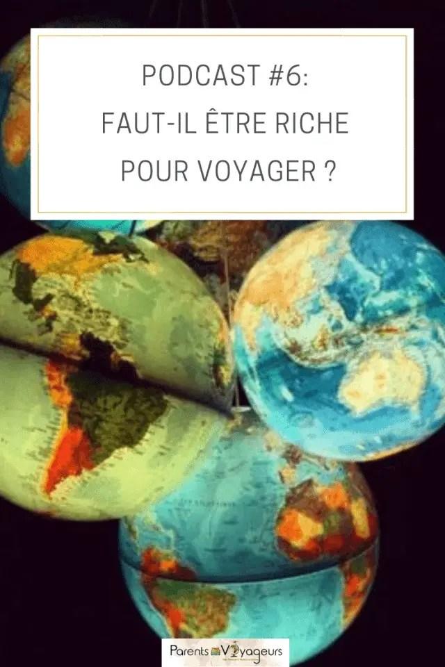 Podcast #6: Faut-il être riche pour voyager ?