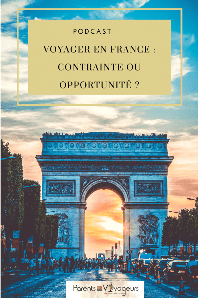 PODCAST#31 : Voyager en France : contrainte ou opportunité ?