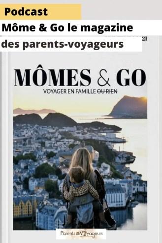Mômes&Go, le magazine des parents voyageurs