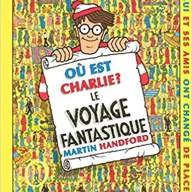 Charlie le Voyage Fantastique