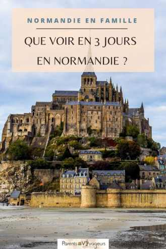 visiter Normandie en 3 jours
