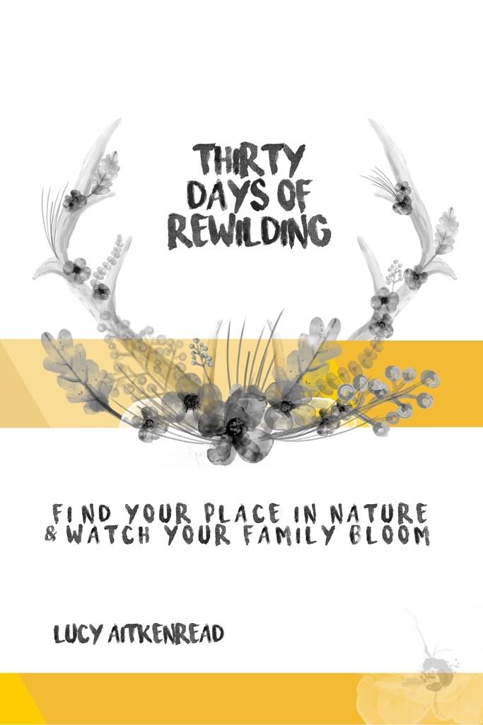 30 Days of Rewilding