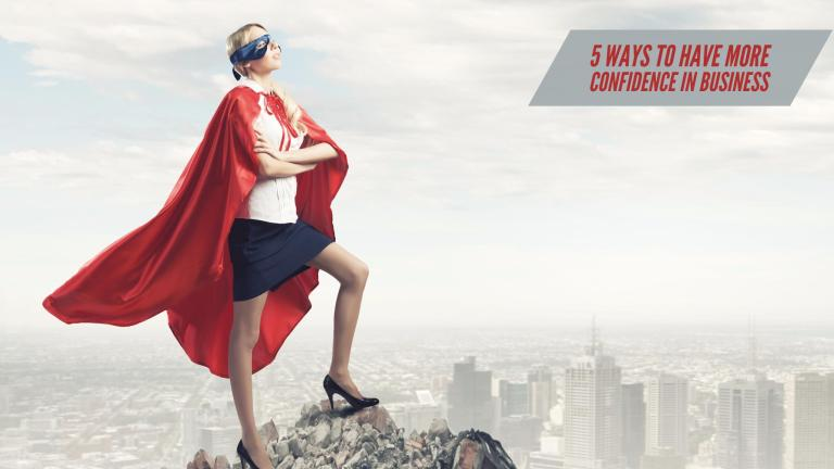 #PIB10 5 Ways to have more confidence in business