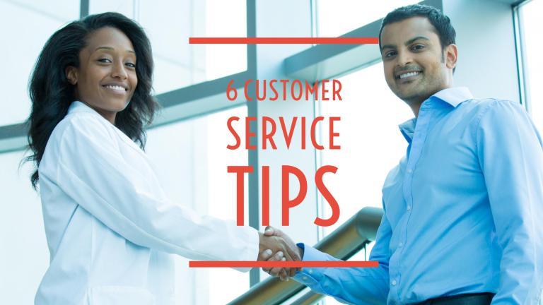 6 Customer Service Tips