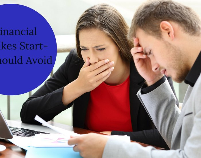 3 Financial Mistakes Start-ups Should Avoid
