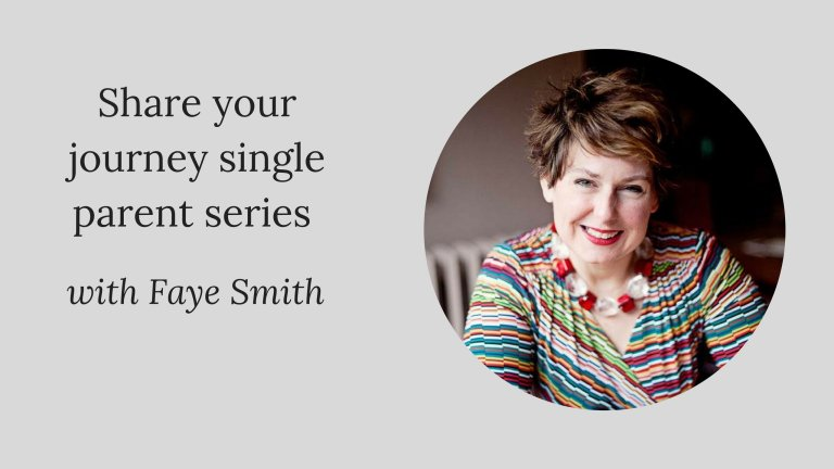 Share your journey single parent series W/Faye Smith