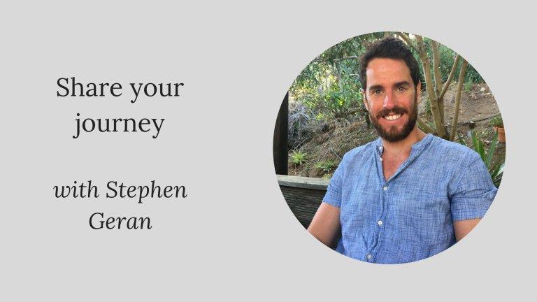 Share your journey: Stephen Geran
