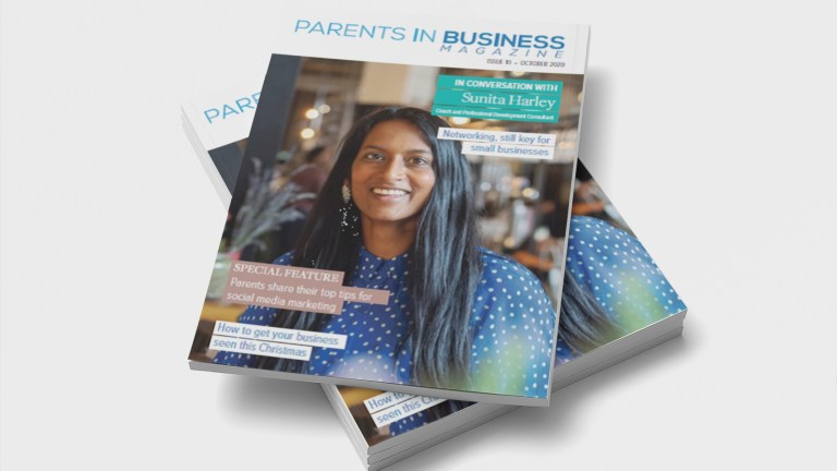 Parents in Business Magazine Issue 10