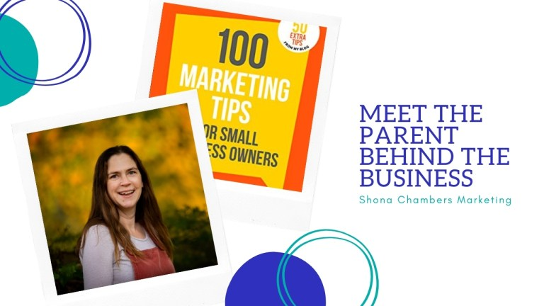 Shona Chambers – Meet the parent behind the business