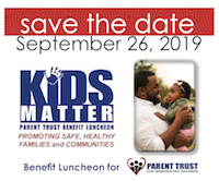 KIDS Matter luncheon benefit Parent Trust Save the Date Sept. 26, 2019