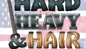 193 – UK Versus US – Hard, Heavy & Hair Show – PariahRocks com