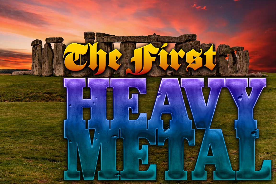 The First True Heavy Metal Songs
