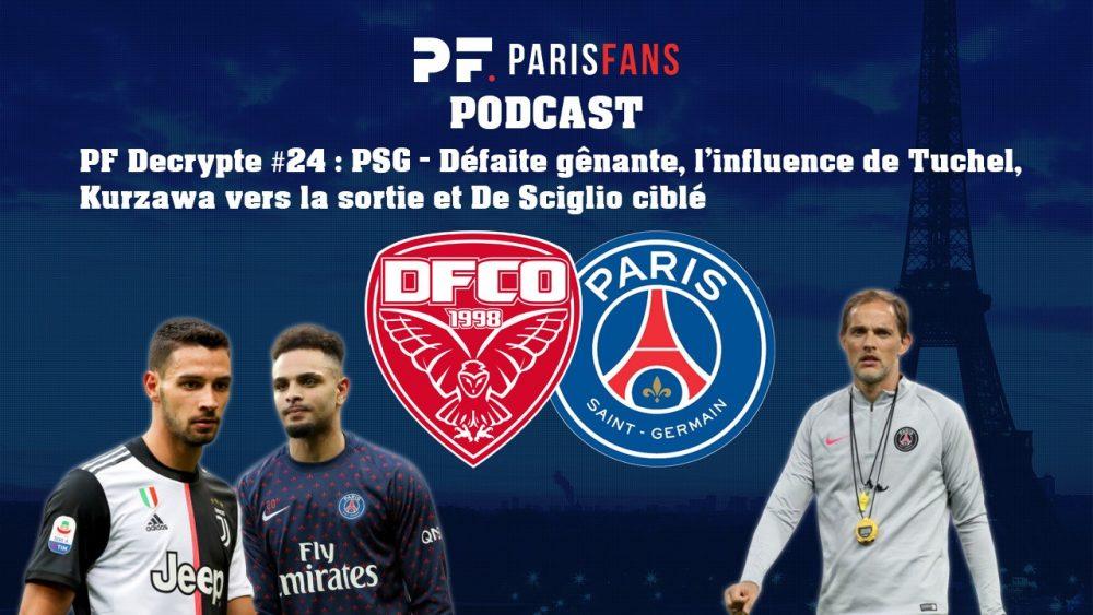 Podcast PSG - Défaite gênante, l'influence de Tuchel, Kurzawa vers la sortie et De Sciglio ciblé
