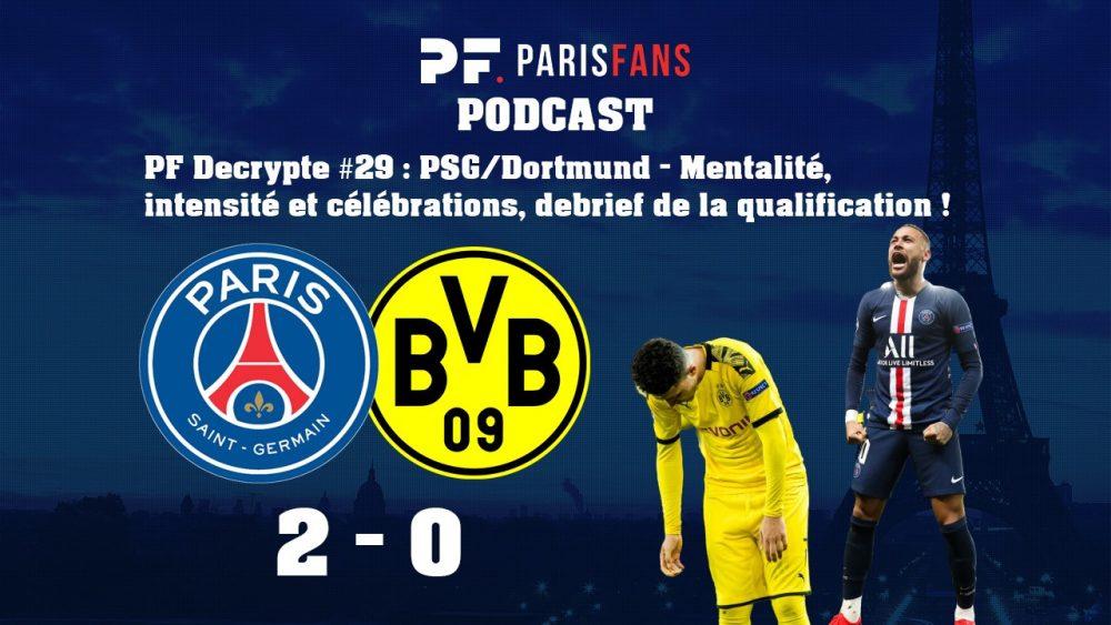 Podcast PSG/Dortmund - Mentalité, intensité et célébrations, debrief de la qualification !