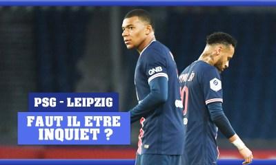 Podcast PSG - Faut-il s'inquiéter avant le match face à Leipzig ?