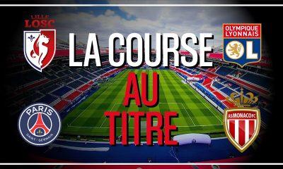 Podcast PSG - La course avec le LOSC, l'OL et Monaco : calendrier, inquiétudes et espoirs