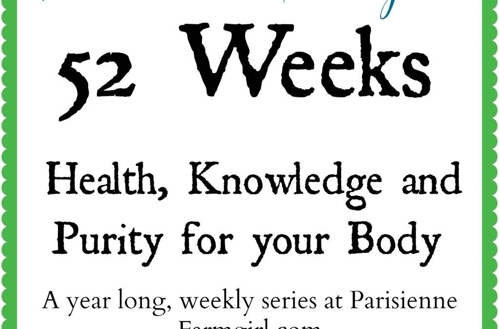 52 Weeks – A New Series!!!