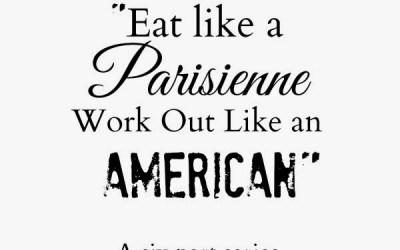Eat Like a Parisienne… Part IV — A Flashback Post