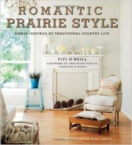 Parisienne Farmgirl, Romantic Prairie Style