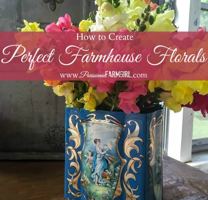 Perfect Farmhouse Flower Arrangements