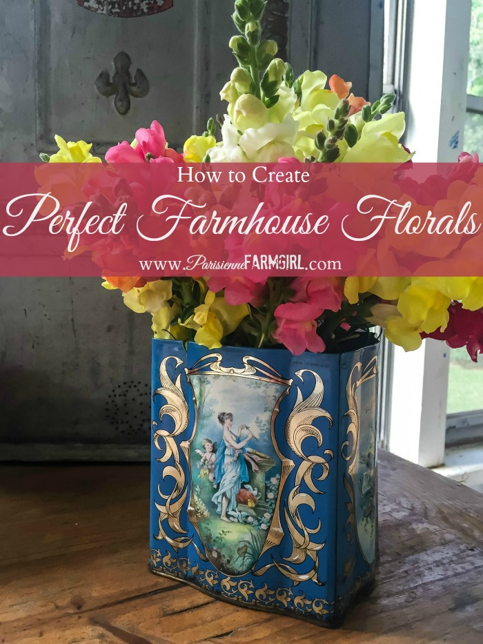 How to Create Perfect Farmhouse Flower Arrangements