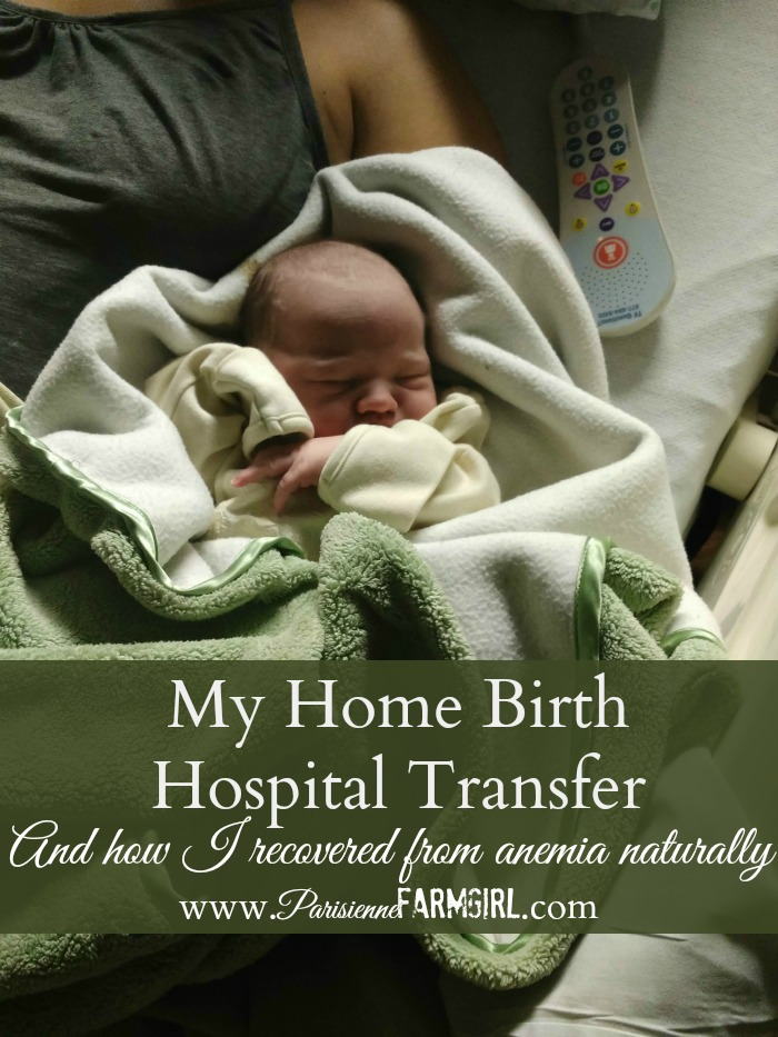 Home Birth - Hospital Transfer and how I recovered naturally from Anemia