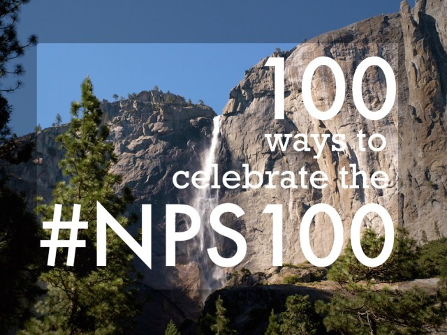 100 Ways to Celebrate the #NPS100