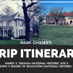Trip Recap:  Harry S. Truman National Historic Site & Brown v. Board of Education National Historic Site