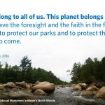 And then there were 413… Welcome Katahdin Woods and Waters National Monument