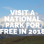 Visit a National Park for Free in 2018