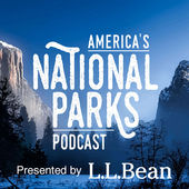 best national park podcast - America's National Parks Podcast