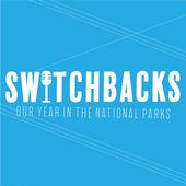 National Park Podcast Switchbacks