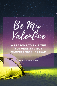 Buy Your Valentine Camping Gear