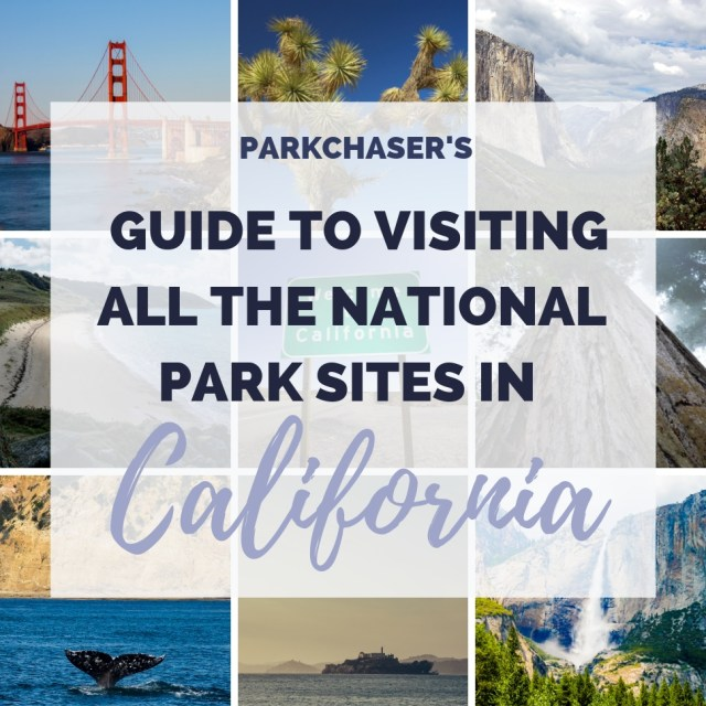 Blog header to Visit all the national park sites in California