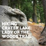 Hiking Crater Lake:  Lady of the Woods Trail