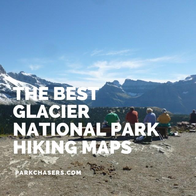 The Best Glacier National Park Hiking Maps
