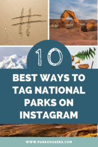 The best ways to tag national parks on instagram