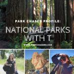 Park Chaser Profile:  National Parks with T