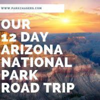 Planning Our 12 Day Arizona National Park Road Trip