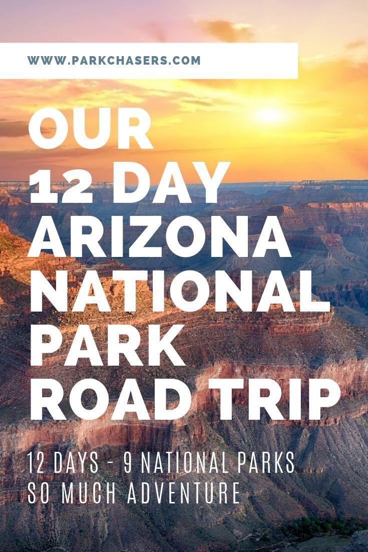 Arizona National Park Road Trip
