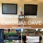 Park Chaser Profile:  Cardinal Dave