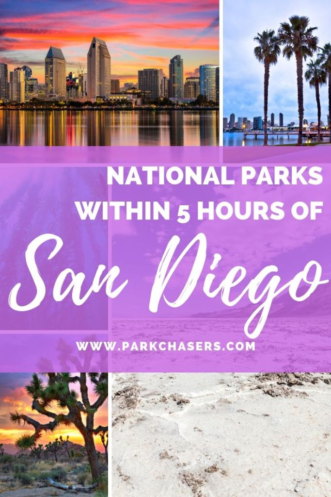 National Parks within 5 hours of San Diego