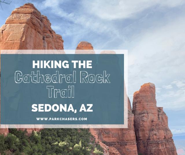 Cathedral Rock Trail - Sedona, AZ