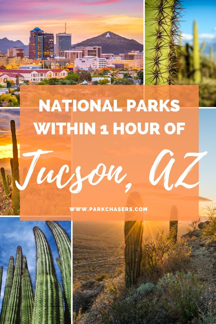 National Parks Near Tucson Arizona